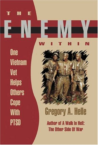 Image of The Enemy Within: One Vietnam Veteran Helps Others Cope with Ptsd