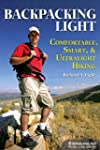 Backpacking Light: Comfortable, Smart...