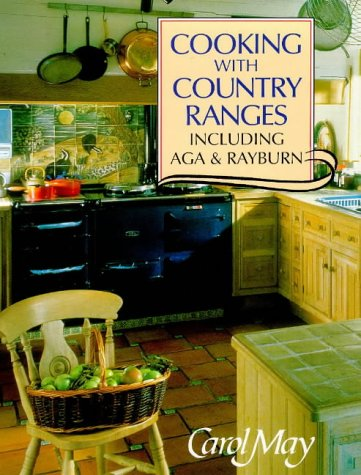 Cooking With Country Ranges: Including Aga and Rayburn (Rayburn Stove compare prices)