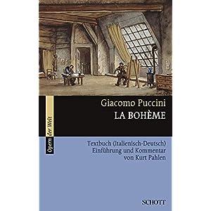 La Bohème: Einführung und Kommentar. Textbuch/Libretto. (Opern der Welt)