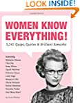 Women Know Everything: 3,241 Quips, Q...