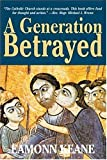 img - for A Generation Betrayed book / textbook / text book