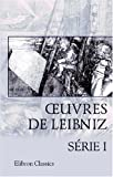 img - for OEuvres de Leibniz: Introduction par M. A. Jacques. S rie 1: Nouveaux essais sur l'entendement. Opuscules divers (French Edition) book / textbook / text book