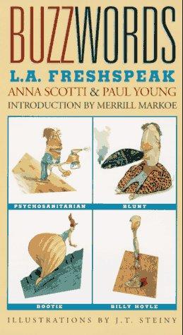 Buzzwords: L.A. Fresh Speak, Anna Scotti, Paul D. Young, Anna Scotto