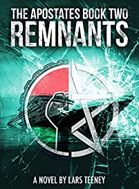 The Apostates Book Two: Remnants by Lars Teeney ebook deal