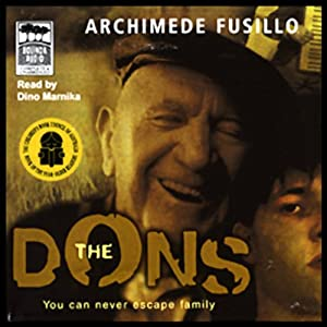 The Dons: You Can Never Escape Family | [Archimede Fusillo]