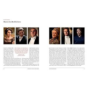 Hinter den Kulissen von Downton Abbey: Das offizielle Begleitbuch zu allen vier Staff