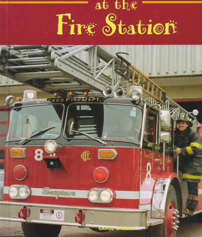 At the Fire Station (Field Trips (Child's World))