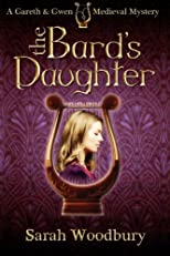 The Bard's Daughter: A Gareth and Gwen Medieval Mystery