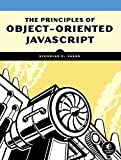 img - for The Principles of Object-Oriented JavaScript book / textbook / text book