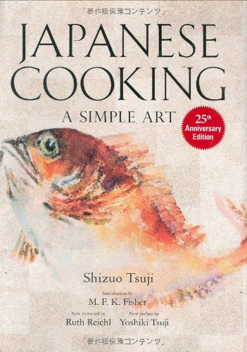 英文版 辻静雄の日本料理 [新装版] - Japanese Cooking: A SimpleArt