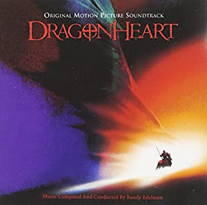 Dragonheart: Original Motion Picture Soundtrack