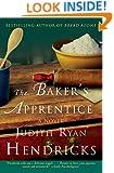 The Baker's Apprentice: A Novel