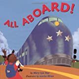 All Aboard! (0316735078) by Ray, Mary Lyn