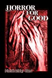 img - for Horror For Good - A Charitable Anthology book / textbook / text book