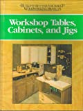 img - for Workshop Tables, Cabinets, and Jigs (Engler, Nick. Build-It-Better-Yourself Woodworking Projects.) book / textbook / text book