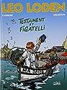 Léo Loden, Tome 10 : Testament et Figatelli par Arleston