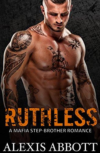Ruthless by Alexis Abbott ebook deal