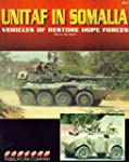 UNITAF in Somalia: Vehicles of 'Resto...