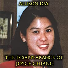 The Disappearance of Joyce Chiang Audiobook by Allison Day Narrated by Jason Fella