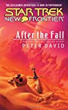Star Trek: New Frontier: After the Fall (0743491858) by Peter David