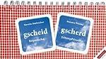 gscheid gscherd: Bayerische Schimpfti...