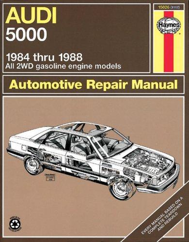Audi 5000: 1984 Thru 1988 (Automotive Repair Manual)
