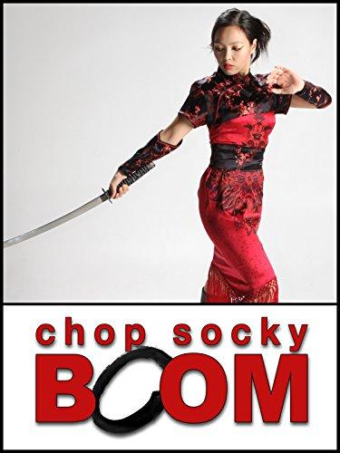 Chop Socky Boom - Season 1
