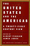 Book cover for United States and the Americas: A Twenty-First Century View