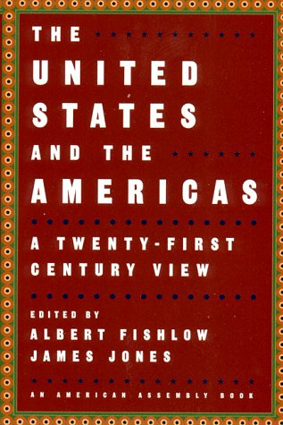 United States and the Americas: A Twenty-First Century View