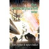 The Unincorporated War ~ Dani Kollin