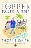 Topper Takes a Trip (Modern Library Paperbacks) (0375753079) by Thorne Smith