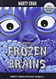 img - for The Mystery of the Frozen Brains (Chan Mysteries) book / textbook / text book