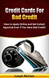 Credit Cards For Bad Credit (Rebuild Credit With Credit Cards)