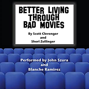 Better Living Through Bad Movies Audiobook