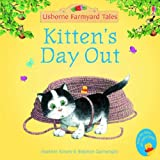 Heather Amery Kitten's Day Out (Mini Farmyard Tales)