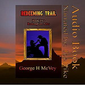 Redeeming Trail Audiobook