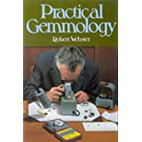 Practical Gemmologypar Robert Webster