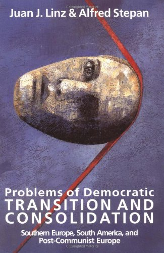 Problems of Democratic Transition and Consolidation:...