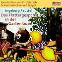 Das Flattergespenst in der Gartenlaube Hörspiel von Ingeborg Feustel Gesprochen von: Heinz Schröder, Friedgard Kurze, Günter Puppe, Günther Schiffel