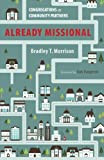 img - for Already Missional: Congregations as Community Partners book / textbook / text book