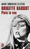 Brigitte Bardot : Plein la vue