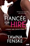 Fiancée for Hire (A Front and Center Novel) (Entangled Lovestruck)