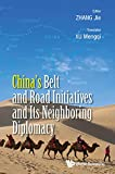 img - for China's Belt and Road Initiatives and Its Neighboring Diplomacy book / textbook / text book