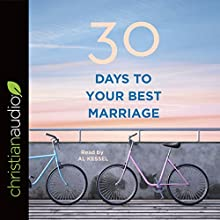 30 Days to Your Best Marriage Audiobook by  B&H Editorial Staff Narrated by Al Kessel