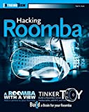 Hacking Roomba: ExtremeTech by Kurt, Tod E. (2006) Paperback
