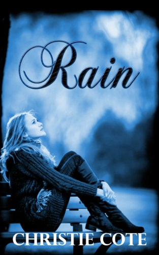 Rain by Christie Cote ebook deal