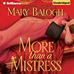 More than a Mistress: Mistress Series, Book 1 (       UNABRIDGED) by Mary Balogh Narrated by Rosalyn Landor