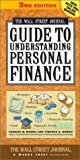 img - for The Wall Street Journal Guide to Understanding Personal Finance, 3rd Edition: Mortgages, Banking, Taxes, Investing, Financial Planning, Credit, Paying for Tuition by Kenneth M. Morris (2000-11-13) book / textbook / text book