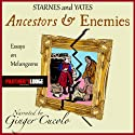 Ancestors and Enemies: Essays on Melungeons (       UNABRIDGED) by Donald N. Yates, Phyllis E. Starnes Narrated by Ginger Cucolo